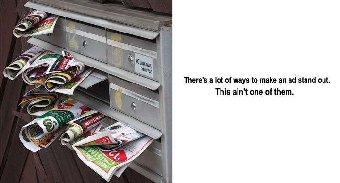 Junk mail is me-too advertising.
